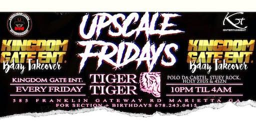 Upscale Fridays/KingdomGateEnt Bday Takeover