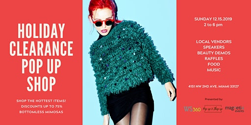 HOLIDAY CLEARANCE POP UP SHOP