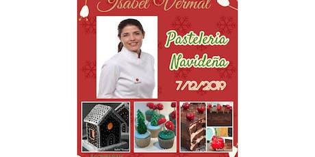 Pasteleria Navideña con Isabel Vermal entradas