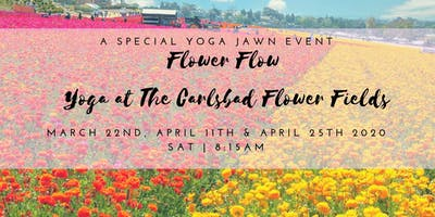 Flower Flow: Yoga at the Carlsbad Flower Fields April 25th