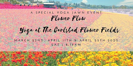 Flower Flow: Yoga at the Carlsbad Flower Fields April 25th tickets