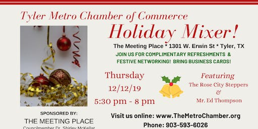 Tyler Metro Chamber of Commerce Holiday Mixer