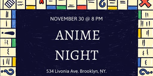 Anime Games/Watch Party Night