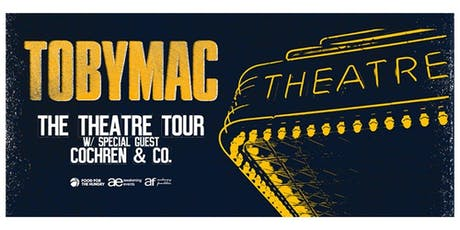 TobyMac - The Theatre Tour MERCH VOLUNTEER - Knoxville, TN tickets