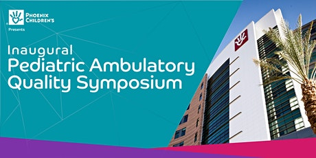 Inaugural Pediatric Ambulatory Quality Symposium tickets