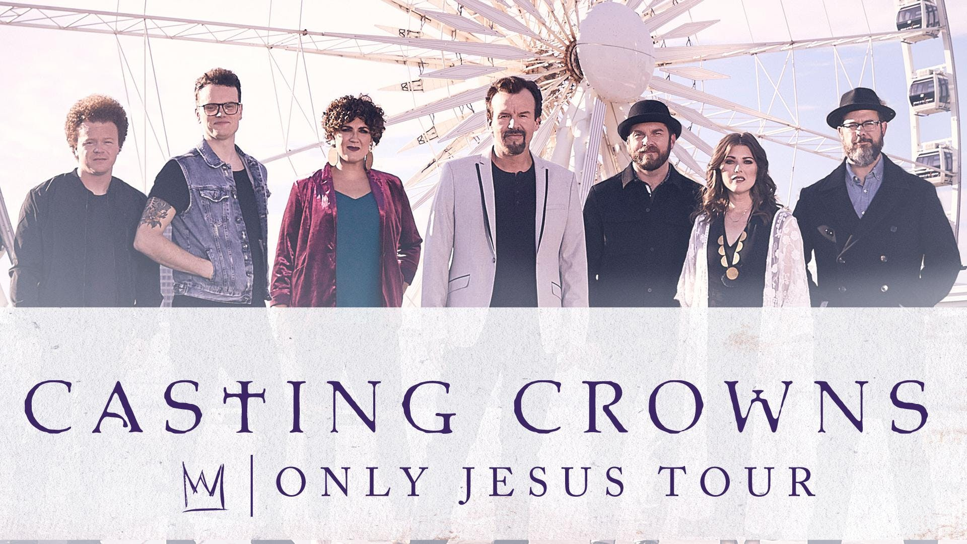 Casting Crowns Tour 2020.Casting Crowns Only Jesus Tour Wheeling Wv Tickets