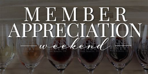 Member Appreciation Weekend