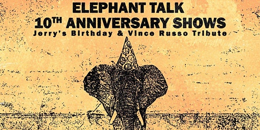 Elephant Talk-Indie Music Mag 10 Year Anniversary Shows