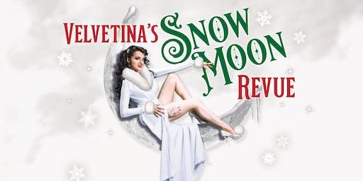 Velvetina's Snow Moon Revue