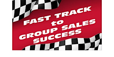 Fast Track to Group Sales – The Ultimate Sales Summit 2020