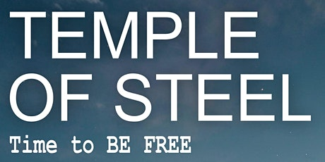 Temple of Steel: Freedom Concert tickets