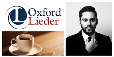 OXFORD LIEDER AT FAIRLIGHT HALL: Felix Kemp- baritone, Sholto Kynoch – piano
