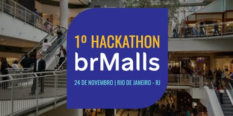 1º Hackathon brMalls ingressos