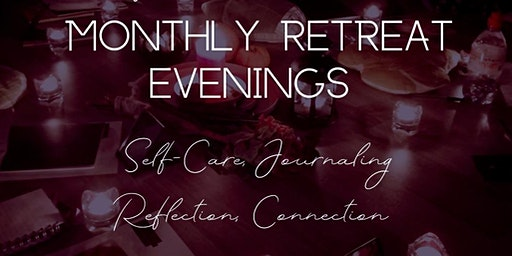 Women's Self-Care Social Retreat Evening - December