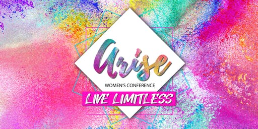 ARISE 2020 Women's Conference - Live Limitless!