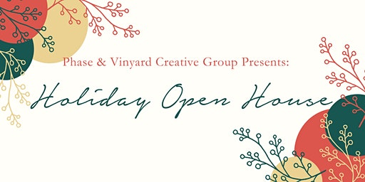 Phase & VCG Holiday Open House