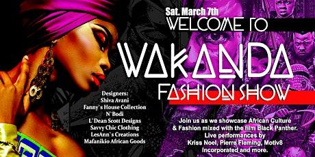 Welcome to Wakanda Fashion Show tickets