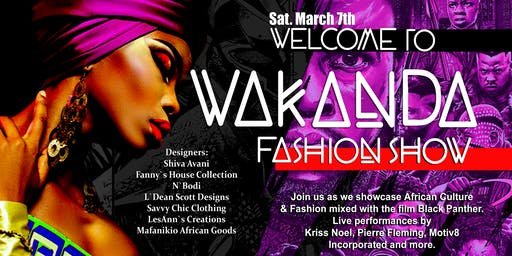 Welcome to Wakanda Fashion Show