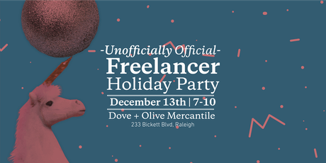 Unofficially Official Freelancers Holiday Party tickets