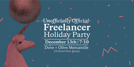 Unofficially Official Freelancers Holiday Party