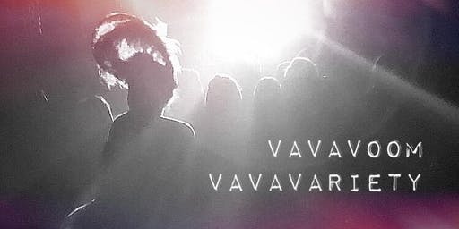 VaVaVoom VaVaVariety Show (Burlesque/Drag/Comedy)