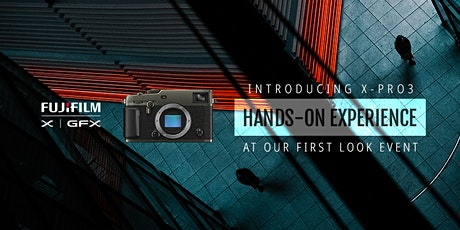 X-Pro3 First Look Event - by Henry's tickets