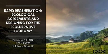 Ecological Agreements and Designing for the Regenerative Economy tickets