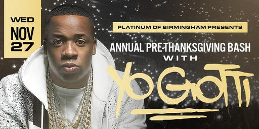 YO GOTTI Pre-Thanksgiving Concert at Platinum of Birmingham