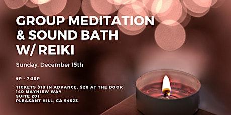 Group Meditation & Sound Bath with Reiki tickets