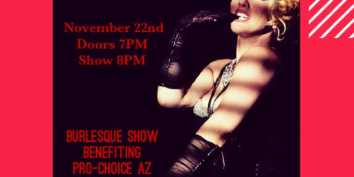 Burlesque Fundraiser for Pro-Choice Arizona