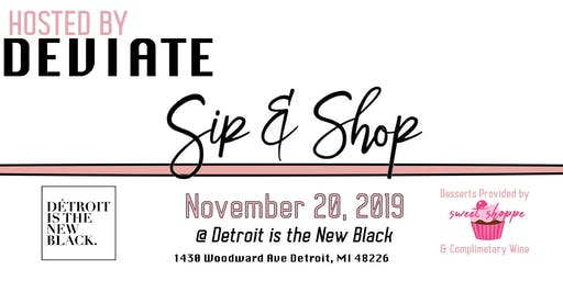 Sip & Shop Hosted by Deviate Fashion at DITNB