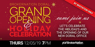 BrokerNation Doral Grand Opening and Holiday Celebration 2019