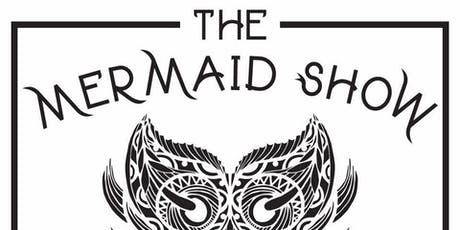 The Mermaid Show tickets