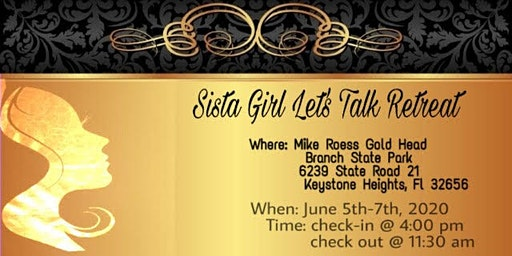 Sista Girl Let's Talk Retreat