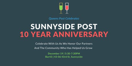Sunnyside Post 10 Year Anniversary & Holiday Party tickets