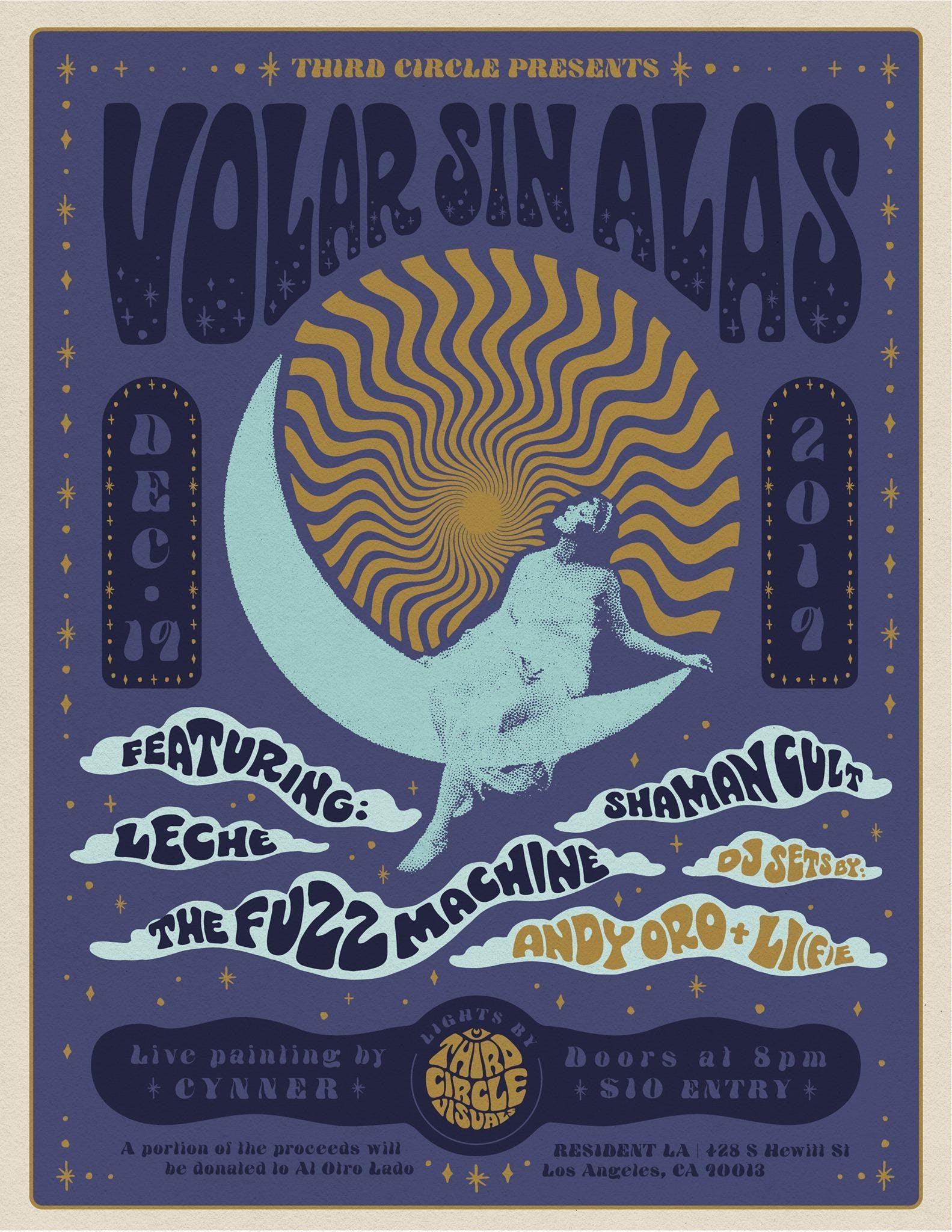 Volar Sin Alas feat. Leche, The Fuzz Machine and Shaman Cult