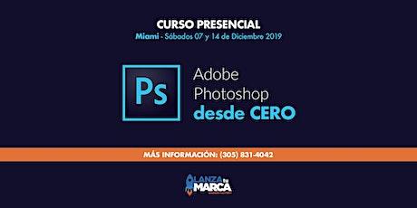 CURSO DE ADOBE PHOTOSHOP DESDE CERO tickets