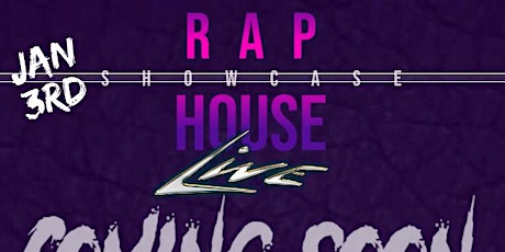 Rap House Showcase : Presented By Tru Finesse & Expan Ent tickets