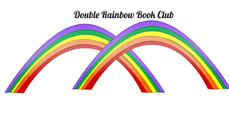 Double Rainbow Book Group tickets
