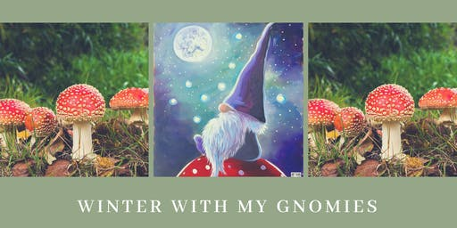 Winter with my Gnomies