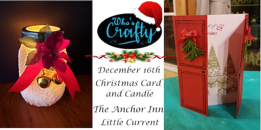 Who's Crafty - Christmas Cards and Candle - The Anchor Inn