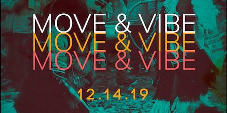 Move & Vibe tickets