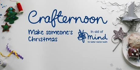 Crafternoon - festive crafts for Mind charity tickets