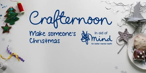 Crafternoon - festive crafts for Mind charity