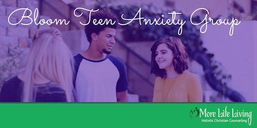 BLOOM: Teen Anxiety Group