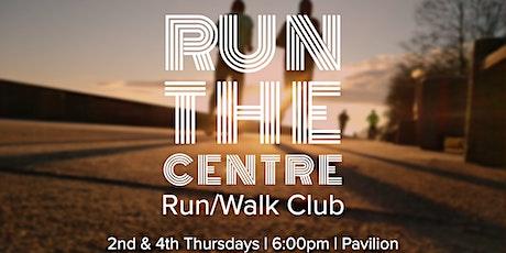 Run the Centre:  Run and Walk Club tickets