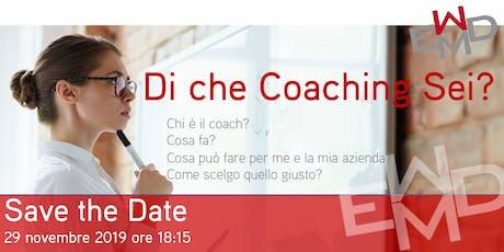Di che coaching sei? biglietti