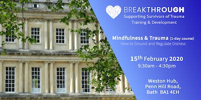 Breakthrough Training -- Mindfulness & Trauma