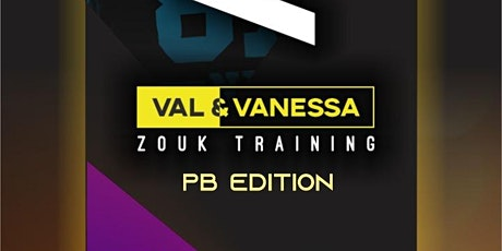 VAL & VANESSA ZOUK TRAINING - PB EDITION ingressos