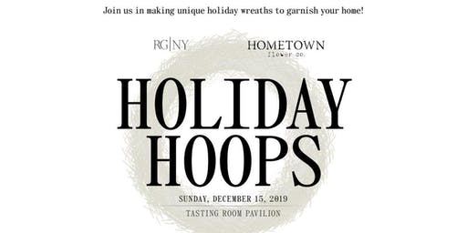 Holiday Hoops with Hometown Flower Co.